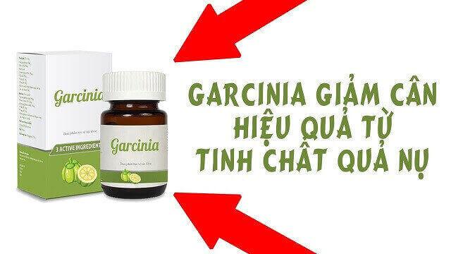 Thuốc giảm cân Garcinia sản phẩm giảm cân chiết xuất từ quả nụ